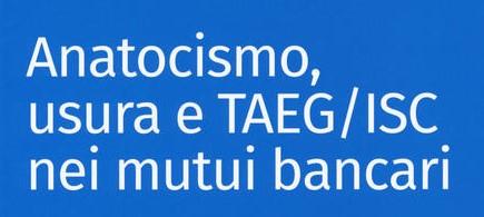 Difformità tra TAEG effettivo e TAEG dichiarato in contratto  – conseguenze: ricalcolo piano di ammortamento al tasso BOT. Tribunale di Milano, Sent. n. 10860 del 26 novembre 2019