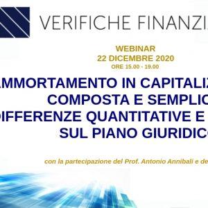 Ammortamento in capitalizzazione composta e semplice: differenze quantitative e riflessi sul piano giuridico. Webinar – 22 dicembre 2020.