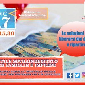 NATALE SOVRAINDEBITATO PER FAMIGLIE E IMPRESE. WEBINAR – 17 DICEMBRE 2020.